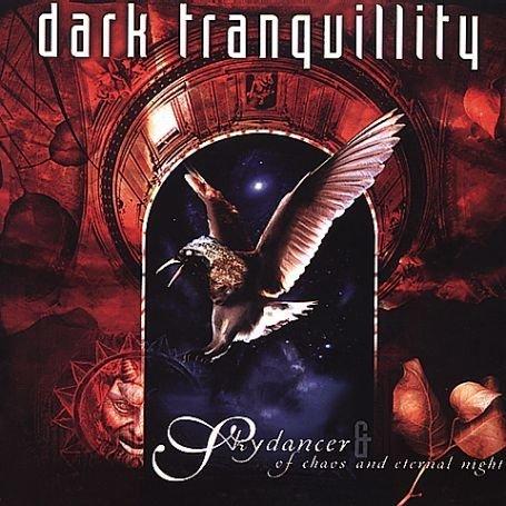 Dark Tranquillity - Skydancer/of Chaos & Eternal N - Zortam Music