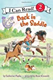Pony Scouts: Back in the Saddle (I Can Read Book 2) (0061255416) by Hapka, Catherine