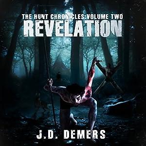 The Hunt Chronicles Volume 2: Revelation Audiobook