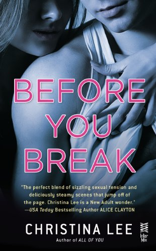 Before You Break: Between Breaths by Christina Lee