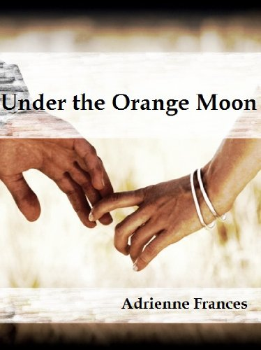 Under the Orange Moon