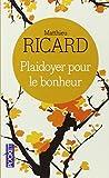 Plaidoyer Pour Le Bonheur (French Edition)