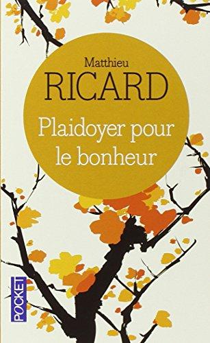 Plaidoyer Pour Bonheur Matthieu Ricard