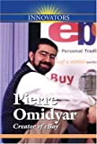 Pierre M Omidyar: Creator of Ebay -L