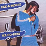 EEK-A-MOUSE - WAH DO DEM