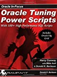 img - for Oracle Tuning Power Scripts: With 100+ High Performance SQL Scripts (Oracl in-Focus) book / textbook / text book