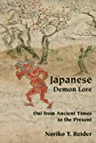 Noriko T. Reider Japanese Demon Lore: Oni from Ancient Times to the Present