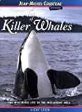 A Pod of Killer Whales: The Mysterious Life of the Intelligent Orca (Jean-Michel Cousteau Presents) (0976613476) by Leon, Vicki