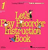 img - for Learning Unlimited Let's Play Recorder instruction book book / textbook / text book
