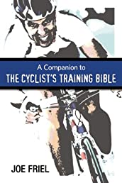 A Companion to the Cyclist's Training Bible