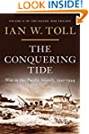 The Conquering Tide: War in the Pacif...