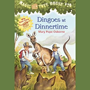 Magic Tree House, Book 20: Dingoes at Dinnertime | [Mary Pope Osborne]