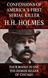 img - for Confessions of the Serial Killer H.H. Holmes (Illustrated) book / textbook / text book