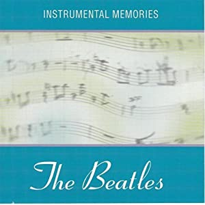 Instrumental Memories: Beatles