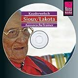 Reise Know-How Kauderwelsch Sioux/Lakota AusspracheTrainer (Audio-CD): Kauderwelsch-CD