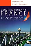 Contemporary France: An Introduction to French Politics and Society (Hodder Arnold Publication)