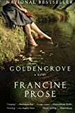 Goldengrove (Goldengrove, Book 1) (0060560029) by Prose, Francine