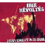 """Mouvement Mondialvon """"Irie R�volt�s"""""""