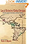 Local Histories/Global Designs: Colon...
