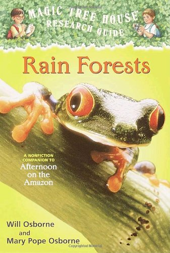 Rain Forests (Magic Tree House Research Guide)