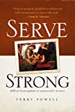 img - for Serve Strong: Biblical Encouragement to Sustain God's Servants book / textbook / text book