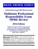 Rigos Primer Series Uniform Bar Exam (UBE) Review Series MPRE: 2016 Edition