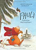 img - for Pauli, Frohliche Wei(GR: Mer Chr Da (German Edition) book / textbook / text book
