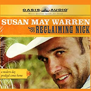 Reclaiming Nick | [Susan May Warren]