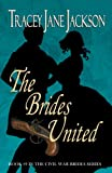 img - for The Brides United (The Civil War Brides Series Book 9) book / textbook / text book