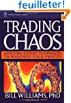 Trading Chaos: Applying Expert Techni...