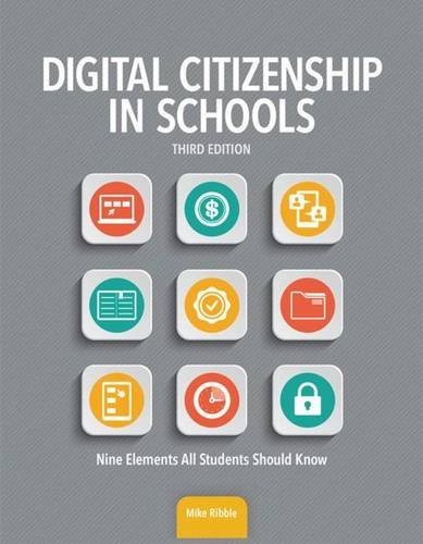 Digital Citizenship in Schools: Nine Elements All Students Should Know