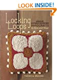 Locking Loops: Unique Locker Hooking Handcrafts to Give and Wear