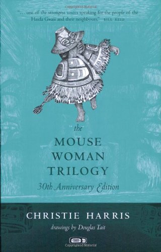 The Mouse Woman Trilogy