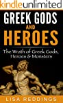 Greek Gods and Heroes: The Wrath of G...