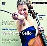 Nikolai Kapustin: Works for Cello & K...