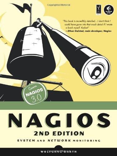 Nagios: System and Network Monitoring