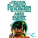 The Thurb Revolution: Anthony Villiers, Book 2 (       UNABRIDGED) by Alexei Panshin Narrated by Stefan Rudnicki