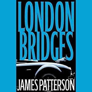 London Bridges | [James Patterson]