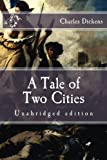 A Tale of Two Cities: Unabridged edition (Immortal Classics)