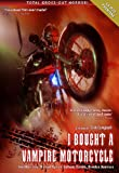 I Bought a Vampire Motorcycle [DVD] [1990] [US Import]