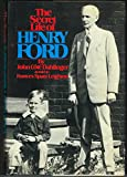 The secret life of Henry Ford