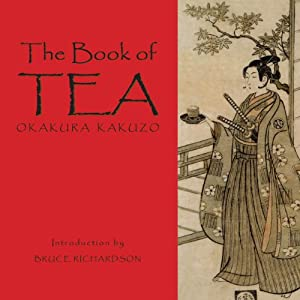 The Book of Tea | [Kazuko Okakura]