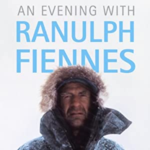 An Evening with Ranulph Fiennes Audiobook