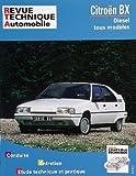 echange, troc Collectif - Revue Technique Automobile: Citroën BX diesel et turbo diesel
