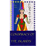 Conspiracy of the Islands (The Age of Bronze) ~ Diana Gainer