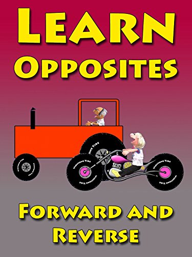 Learn Opposites Forward and Reverse