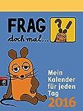 Image de Frag doch mal ... die Maus! - Mein Kalender für jeden Tag 2016