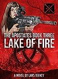 The Apostates Book Three: Lake of Fire