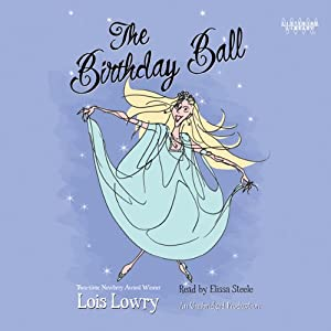 The Birthday Ball | [Lois Lowry]