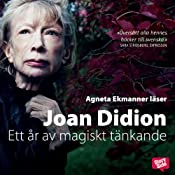 Ett år av magiskt tänkande [A Year of Magical Thinking] | [Joan Didion, Ulla Danielsson (translator)]